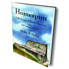 Homespun: Folk Songs of Rural America - Q7572