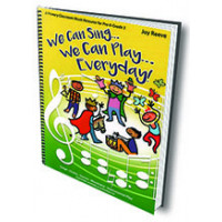 We Can Sing...We Can Play...Everyday! - Q940934